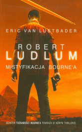 Mistyfikacja Bourne'a - Robert Ludlum, Eric van Lustbader | mała okładka