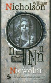 Niewolni - William Nicholson | mała okładka