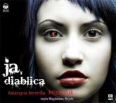 Ja, diablica audiobook - Katarzyna Berenika Miszczuk | mała okładka