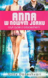 Anna w Nowym Jorku czyli życie z (ob)ciachem - Gitty Daneshvari | mała okładka