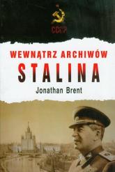 Wewnątrz archiwów Stalina - Jonathan Brent | mała okładka