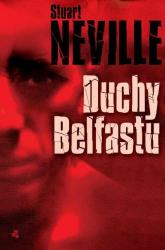 Duchy Belfastu - Stuart Neville | mała okładka