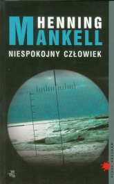 Niespokojny człowiek - Henning Mankell | mała okładka