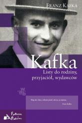 Kafka. Listy do rodziny, przyjaciół, wydawców - Franz Kafka | mała okładka