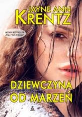 Dziewczyna od marzeń - Jayne Ann Krentz | mała okładka
