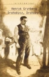 Drohobycz, Drohobycz - Henryk Grynberg | mała okładka