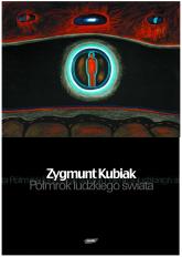 Półmrok ludzkiego świata - Zygmunt Kubiak  | mała okładka