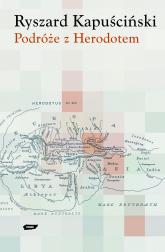 Podróże z Herodotem - Ryszard Kapuściński  | mała okładka