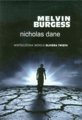 Nicholas Dane - Melvin Burgess | mała okładka