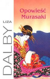 Opowieść Murasaki - Lisa Dalby | mała okładka