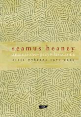 Znalezione - przywłaszczone. Eseje wybrane 1971 – 2001 - Seamus Heaney  | mała okładka