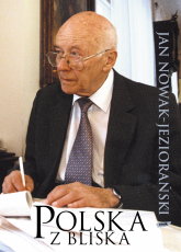 Polska z bliska - Jan Nowak-Jeziorański  | mała okładka