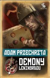 Demony Leningradu - Adam Przechrzta | mała okładka
