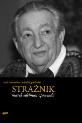 Strażnik. Marek Edelman opowiada - Marek Edelman, Rudi Assuntino, ... | mała okładka