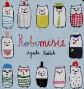 Robimisie - Agata Królak | mała okładka