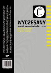 Wyczesany słownik najmłodszej polszczyzny - Bartek Chaciński  | mała okładka