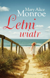 Letni wiatr - Mary Alice Monroe | mała okładka