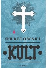 Kult - Łukasz Orbitowski | mała okładka
