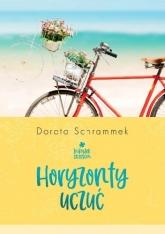 Zakątek szczęścia. Tom 1. Horyzonty uczuć - Dorota Schrammek  | mała okładka