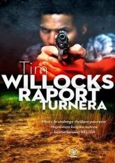 Raport Turnera  - Tim Willocks   mała okładka