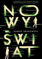 Nowy Świat  - Ałbena Grabowska | mała okładka
