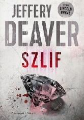Szlif -  Jeffery Deaver | mała okładka