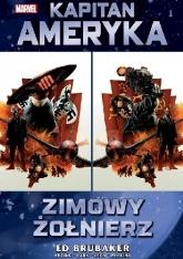 Marvel Classic. Kapitan Ameryka. Tom 1. Zimowy Żołnierz - Ed Brubaker | mała okładka