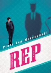 REP - Piotr Jan Marczyński | mała okładka