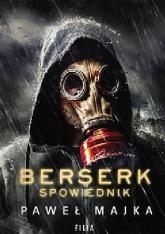 Berserk. Spowiednik - Paweł Majka | mała okładka