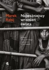 Najważniejszy wrzesień świata - Marek Rabij  | mała okładka