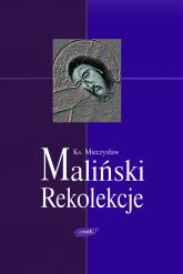 Rekolekcje kosmiczne - ks. Mieczysław Maliński  | mała okładka
