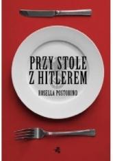 Przy stole z Hitlerem - Rosella Postorino   mała okładka