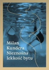 Nieznośna lekkość bytu. - Milan Kundera | mała okładka