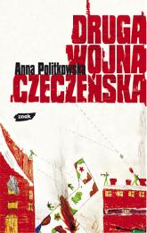 Druga wojna czeczeńska - Anna Politkowska  | mała okładka