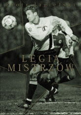 Legia mistrzów - Piotr Jagielski | mała okładka