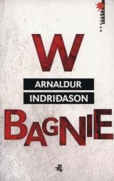 W bagnie - Arnaldur Indridason | mała okładka