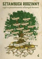 Sztambuch rodzinny, czyli w poszukiwaniu własnych korzeni - Jan Rzymełka   mała okładka