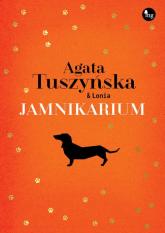 Jamnikarium - Agata Tuszyńska | mała okładka