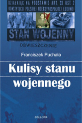 Kulisy stanu wojennego - Franciszek Puchała | mała okładka