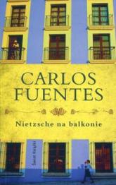 Nietzsche na balkonie - Carlos Fuentes | mała okładka