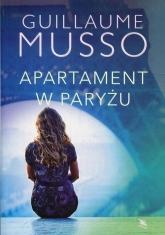 Apartament w Paryżu - Guillaume Musso | mała okładka