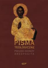 Pisma teologiczne - Pseudo-Dionizy Areopagita  | mała okładka