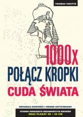 1000x połącz kropki: Cuda świata - Thomas Pavitte | mała okładka