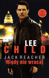 Nigdy nie wracaj - Lee Child | mała okładka