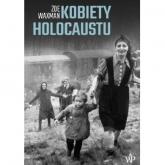 Kobiety Holocaustu - Zoe Waxman | mała okładka