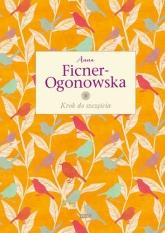 Krok do szczęścia  - Anna Ficner-Ogonowska | mała okładka