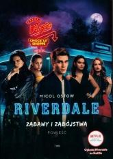 Zabawy i zabójstwa Riverdale Zabawy i zabójstwa. Riverdale - Micol Ostow | mała okładka