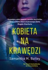 Kobieta na krawędzi - Bailey Samantha M. | mała okładka