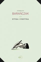 Etyka i poetyka - Stanisław Barańczak  | mała okładka