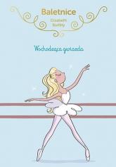 Baletnice. Wschodząca gwiazda  - Barféty Elisabeth | mała okładka